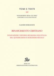 Copertina di 'Rinascimento cristiano. Innovazioni e riforma religiosa nell'Italia del Quindicesimo e Sedicesimo secolo'