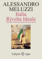 Italia. Rivolta ideale - Meluzzi Alessandro