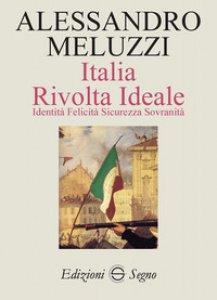 Copertina di 'Italia. Rivolta ideale'