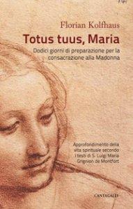 Copertina di 'Totus tuus, Maria'