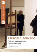 Esercizi di sguardo - Luca Dal Pozzolo