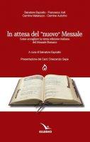 In attesa del «nuovo» messale - Esposito Salvatore, Asti Francesco, Matarazzo Carmine