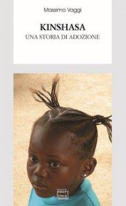 Copertina di 'Kinshasa. Una storia di adozione'