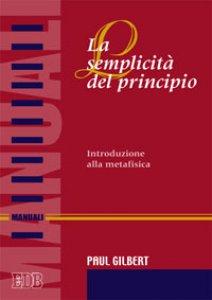 Copertina di 'La semplicità del principio'