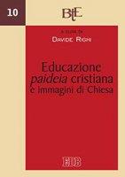 Educazione, paideia cristiana e immagini di Chiesa