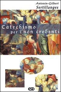 Copertina di 'Catechismo per i non credenti'