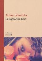 La signorina Else - Schnitzler Arthur