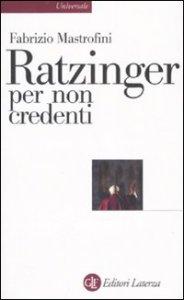 Copertina di 'Ratzinger per non credenti'