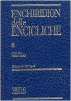 Enchiridion delle encicliche. Ediz. bilingue [vol_6] / Pio XII (1939-1958) - Pio XII