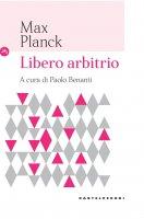 Libero arbitrio - Max Planck