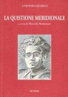 La quistione meridionale - Gramsci Antonio