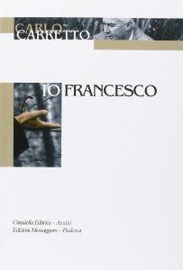 Copertina di 'Io, Francesco'