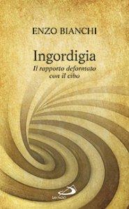 Copertina di 'Ingordigia'