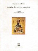 Omelie del tempo pasquale - Gregorio di Nissa