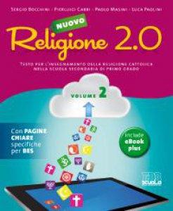 Copertina di 'Nuovo  Religione  2.0.  Testo  per  l'insegnamento  della  religione  cattolica  nella  scuola  secondaria  di  primo  grado.'
