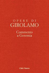 Copertina di 'Opere di San Girolamo. V: Commento a Geremia'