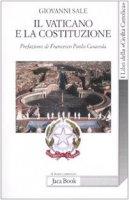 Il Vaticano e la Costituzione - Sale Giovanni