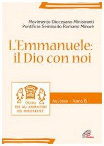 Copertina di 'L'Emmanuele: il Dio con noi'