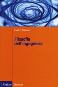 Copertina di 'Filosofia dell'ingegneria'