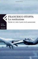 La restituzione - Stoppa Francesco
