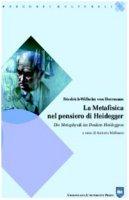 La metafisica nel pensiero di Heidegger. Ediz. italiana e tedesca - Herrmann Friedrich-Wilhelm von