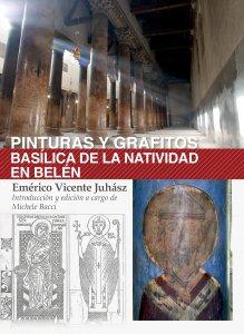 Copertina di 'Pinturas y grafitos. Basílica de la Natividad en Belén'