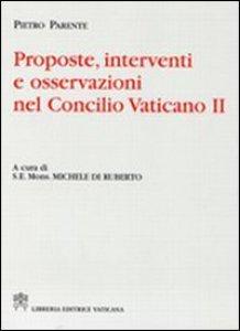 Copertina di 'Proposte, interventi e osservazioni nel Concilio Vaticano II'