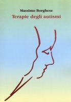 Terapie degli autismi - Borghese Massimo