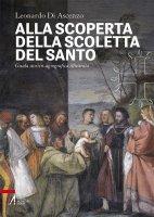 Alla scoperta della Scoletta del Santo - Leonardo Di Ascenzo