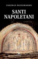 Santi napoletani - Russomanno Eugenio