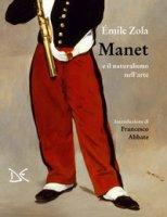 Manet e il naturalismo nell'arte - Zola Émile