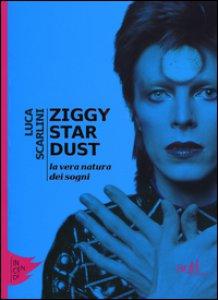 Copertina di 'Ziggy Stardust. La vera natura dei sogni'