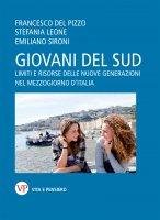 Giovani del Sud - Emiliano Sironi , Francesco Del Pizzo , Stefania Leone