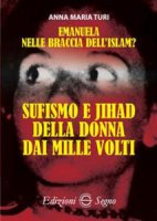 Emanuela nelle braccia dell'islam? - Anna Maria Turi