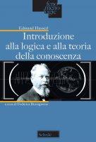 Introduzione alla logica e alla teoria della conoscenza. - Edmund Husserl