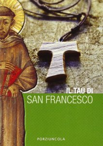 Copertina di 'Il tau di San Francesco'