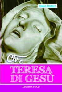 Copertina di 'Chi � Teresa di Ges�'