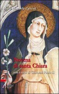 Copertina di 'Novena di santa Chiara con i versi di Giovanni Paolo II'