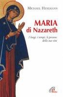 Maria di Nazareth - Michael Hesemann