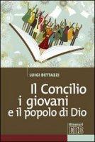 Il Concilio, i giovani e il popolo di Dio - Bettazzi Luigi