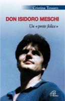 Don Isidoro Meschi - Tessaro Cristina