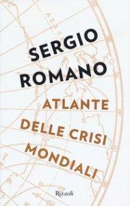 Copertina di 'Atlante delle crisi mondiali'