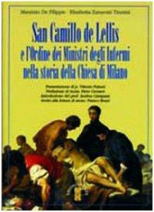 Copertina di 'San Camillo de Lellis e l'ordine dei Ministri degli Infermi nella storia della Chiesa di Milano'