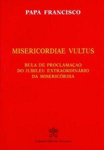 Copertina di 'Misericordiae vultus. Bula de proclamacao do Jubileu extraordinario da misericordia'
