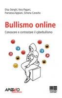 Bullismo online - Donghi Elisa, Pagani Vera, Appiani Francesca