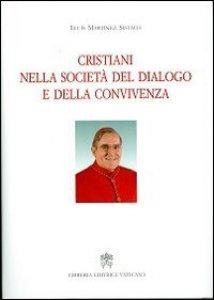 Copertina di 'Cristiani nella società del dialogo e della convivenza'