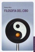 Filosofia del cibo - Franco Riva