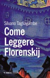 Copertina di 'Come leggere Florenskij'