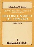 Discorsi e scritti sul Concilio (1959-1963) - VI Paolo