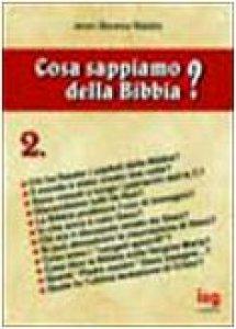 Copertina di 'Cosa sappiamo della Bibbia? [vol_2]'
